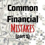 Robin Harris' Common Financial Mistakes (Part 1)